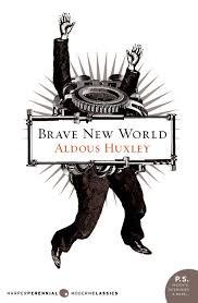 Brave the New World Huxley