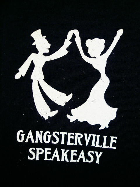 GANGSTERVILLE SPEAK EASY