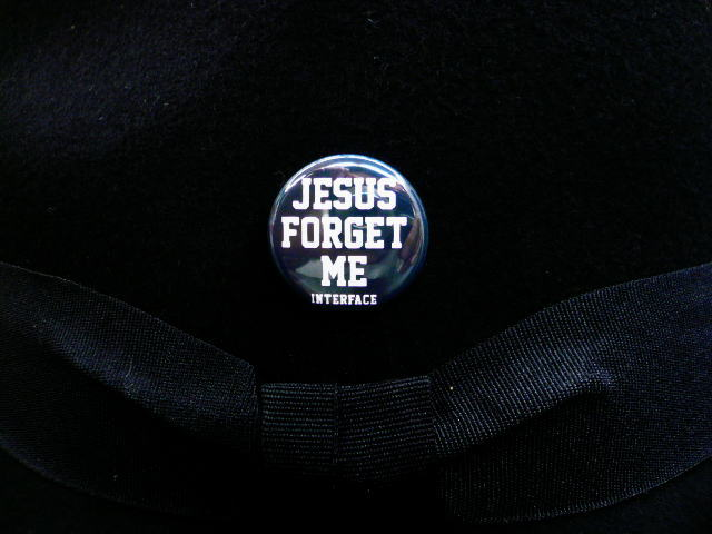 INTERFACE JESUS FORGET ME FELT HAT