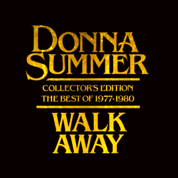 Donna Summer -Walk Away 10