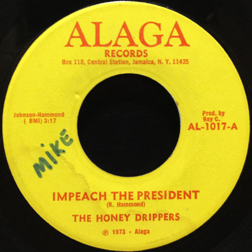 HONEY DRIPPERS_IMPEACH THE PERSIDENT_201207