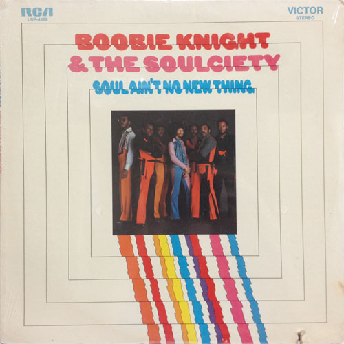 BOOBIE KNIGHT  THE SOULCIETY_SOUL AINT NO NEW THING_201207