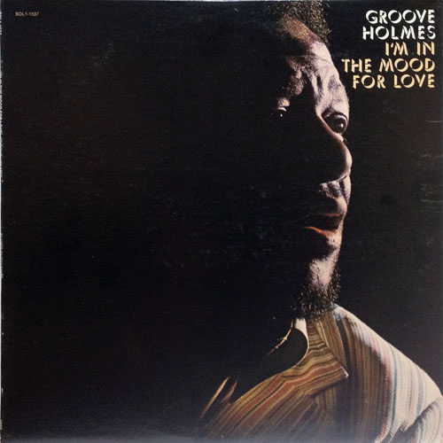 GROOVE HOLMES_IM IN THE MOOD FOR LOVE_201207