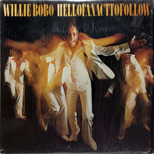 WILLIE BOBO_HELL OF AN ACT TO FOLLOW_201208