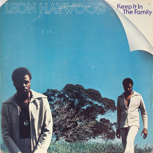 LEON HAYWOOD_KEEP IT IN THE FAMILY