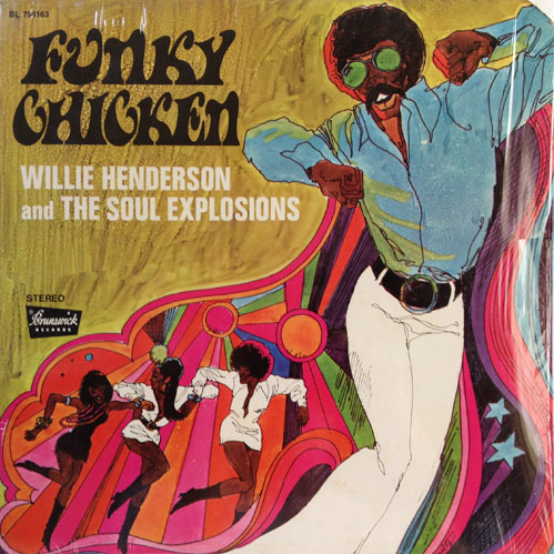 WILLIE HENDERSON AND SOUL EXPLOSIONS_FUNKY CHICKEN