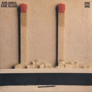 BOB JAMES  EARL KLUGH_ONE ON ONE_201209