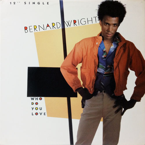 BERNARD WRIGHT_WHO DO YOU LOVE_201209