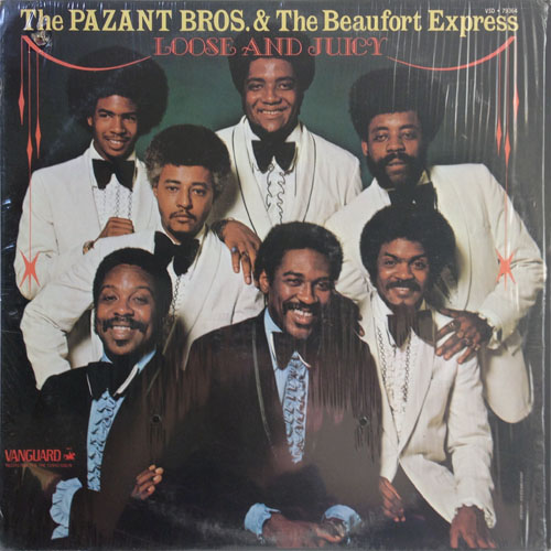 PAZANT BROTHERS AND THE BEAUFORT EXPRESS_LOOSE AND JUICY_201209
