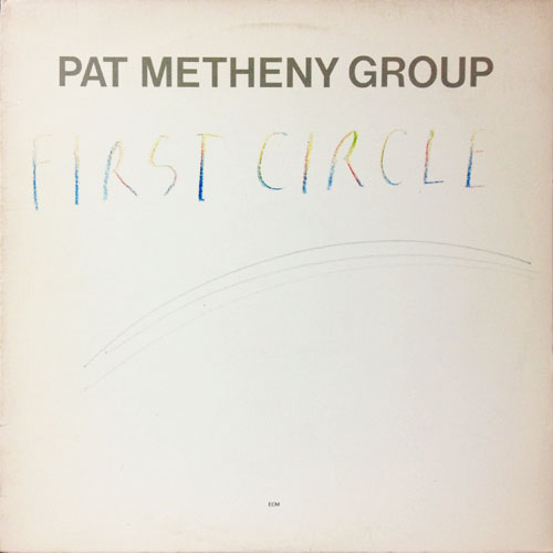 PAT METHENY GROUP_FIRST CIRCLE_201209