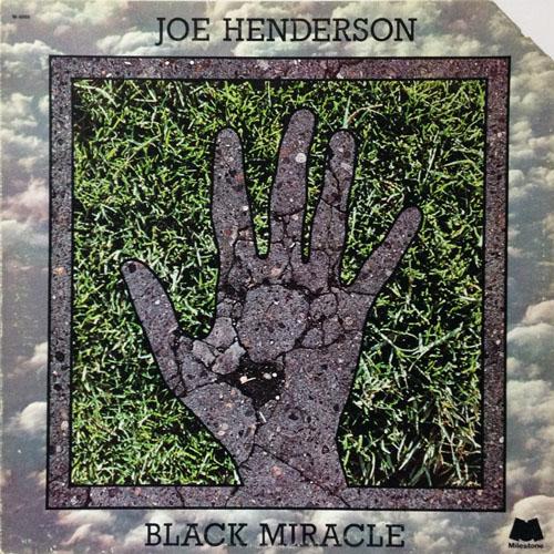 JOE HENDERSON_BLACK MIRACLE_201210