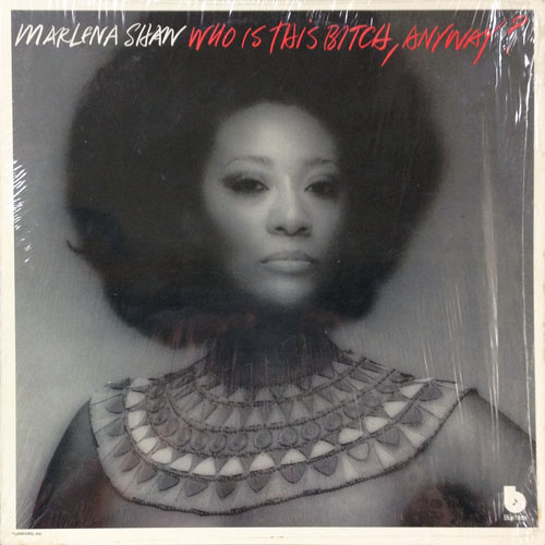 MARLENA SHAW_WHO IS THIS BITCH ANYWAY?_201210