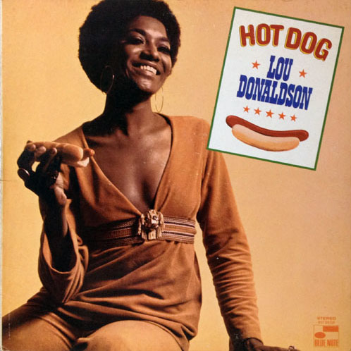 LOU DONALDSON_HOT DOG_201210