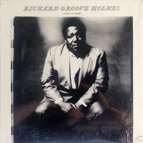 RICHARD GROOVE HOLMES_COMIN ON HOME _201210