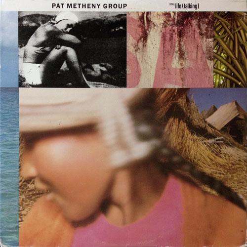 PAT METHENY GROUP_STILL LIFE (TALKING)_201210