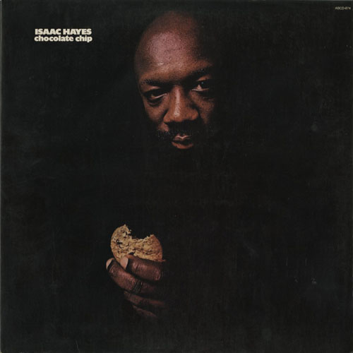 ISAAC HAYES_CHOCOLATE CHIP_201210