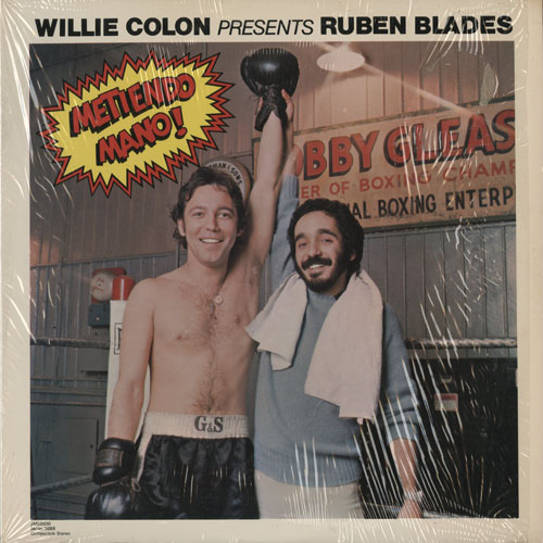 WILLIE COLON PRESENTS RUBEN BLADES_METIENDO MANO!_201210