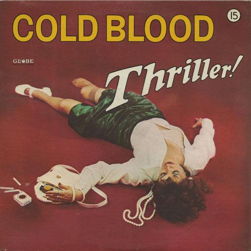 COLD BLOOD_THRILLER!_201210