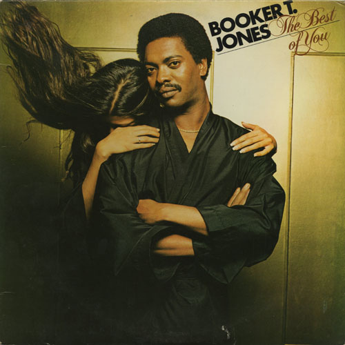 BOOKER T. JONES_THE BEST OF YOU_201210
