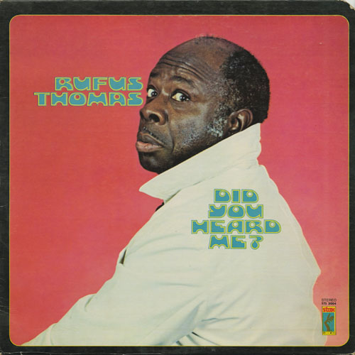RUFUS THOMAS_DID YOU HEARD ME?_201210