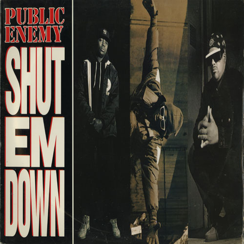 PUBLIC ENEMY_SHUT EM DOWN _201211