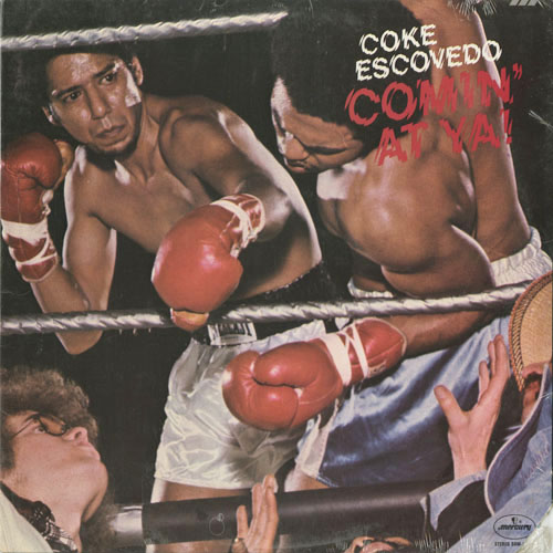 COKE ESCOVEDO_COMIN AT YA!_201211