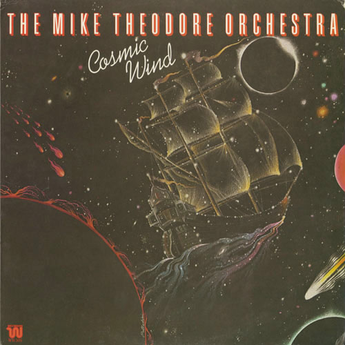 MIKE THEODORE ORCHESTRA_COSMIC WIND_201211
