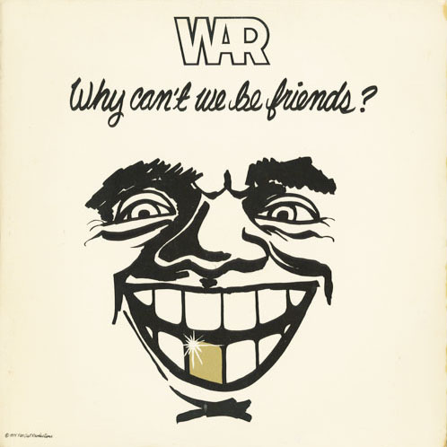 WAR_WHY CANT WE BE FRIENDS?_201211
