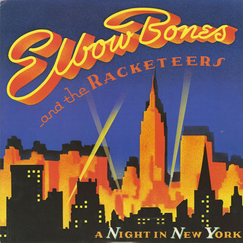 ELBOW BONES AND THE RACKETEERS_201211