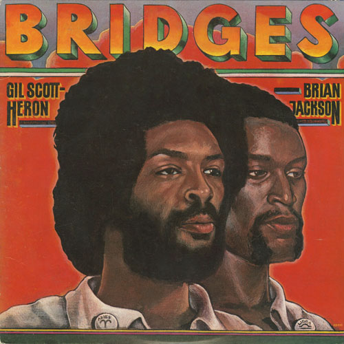 GIL SCOTT-HERON  BRIAN JACKSON_BRIDGES_201211