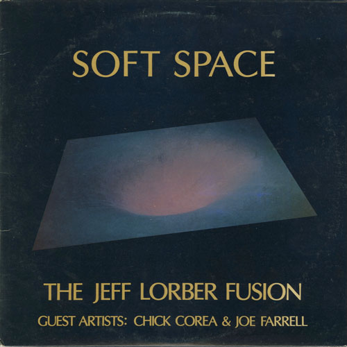 JEFF LORBER FUSION_SOFT SPACE_201211