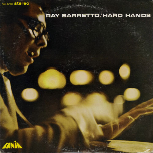 RAY BARRETTO_HARD HANDS