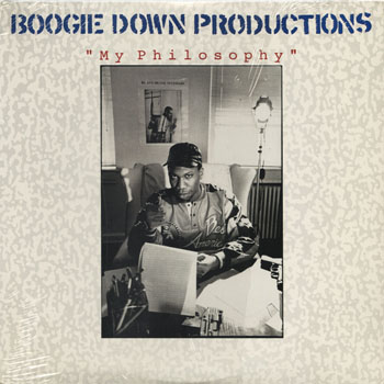 HH_BOOGIE DOWN PRODUCTIONS_MY PHILOSOPHY_201306