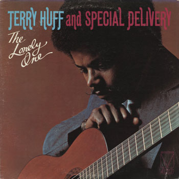SL_TERRY HUFF AND SPECIAL DELIVERY_THE LONELY ONE_201306