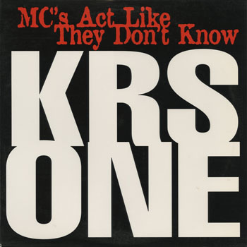 HH_KRS ONE_MCS ACT LIKE THEY DONT KNOW_201308