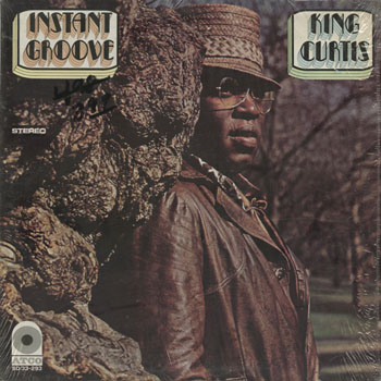 JZ_KING CURTIS_INSTANT GROOVE_201308