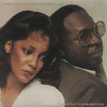 SL_LINDA CLIFFORD AND CURTIS MAYFIELD_THE RIGHT COMBINATION_201308