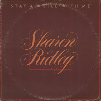 SL_SHARON RIDLEY_STAY A WHILE WITH ME_201308