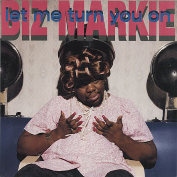 HH_BIZ MARKIE_LET ME TURN YOU ON_201309