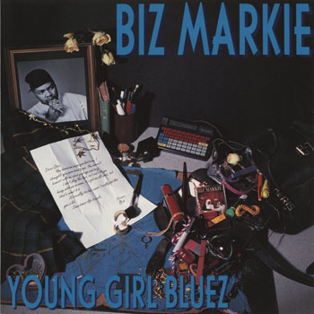 HH_BIZ MARKIE_YOUNG GIRL BLUEZ_201309