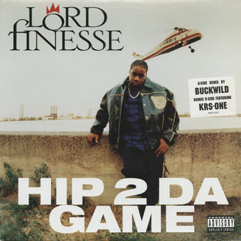 HH_LORD FINESSE_HIP 2 DA GAME_201309