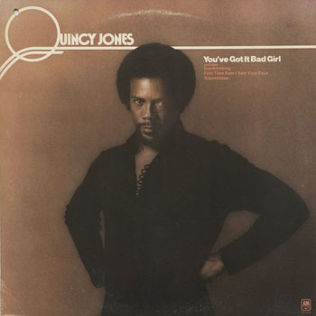 JZ_QUINCY JONES_YOUVE GOT IT BAD GIRL_201309