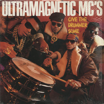 HH_ULTRAMAGNETIC MCS_GIVE THE DRUMMER SOME_201310