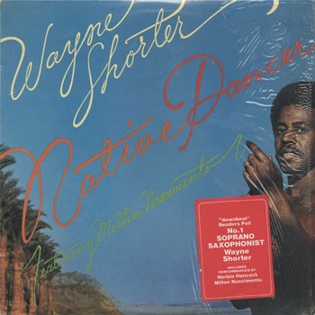 JZ_WAYNE SHORTER_NATIVE DANCER_201310