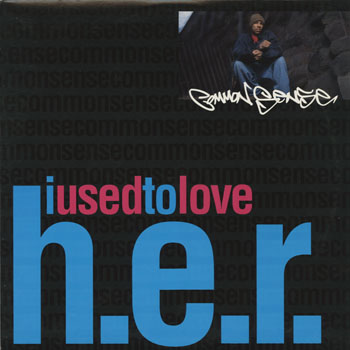 HH_COMMON SENSE_I USED TO LOVE HER_201310