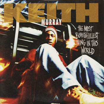 HH_KEITH MURRAY_THE MOST BEAUTIFULLEST THING IN THIS WORLD SAX REMIX_201310