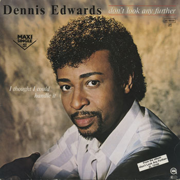 DG_DENNIS EDWARDS_DONT LOOK ANY FURTHER_201311