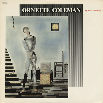 JZ_ORNETTE COLEMAN_ON HUMAN FEELINGS_201311