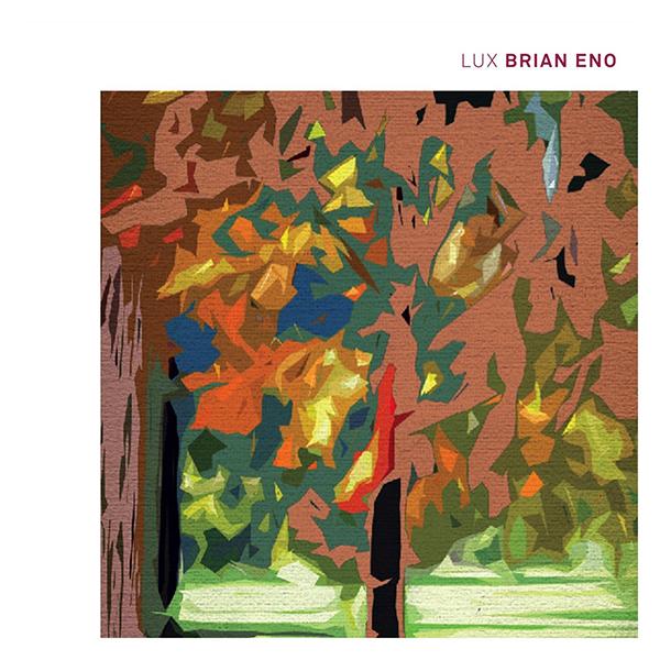 BrianEno-(2012)-Lux.jpg