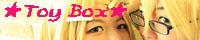 ★Toy Box★